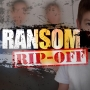 Special Report - Ransom Ripoff