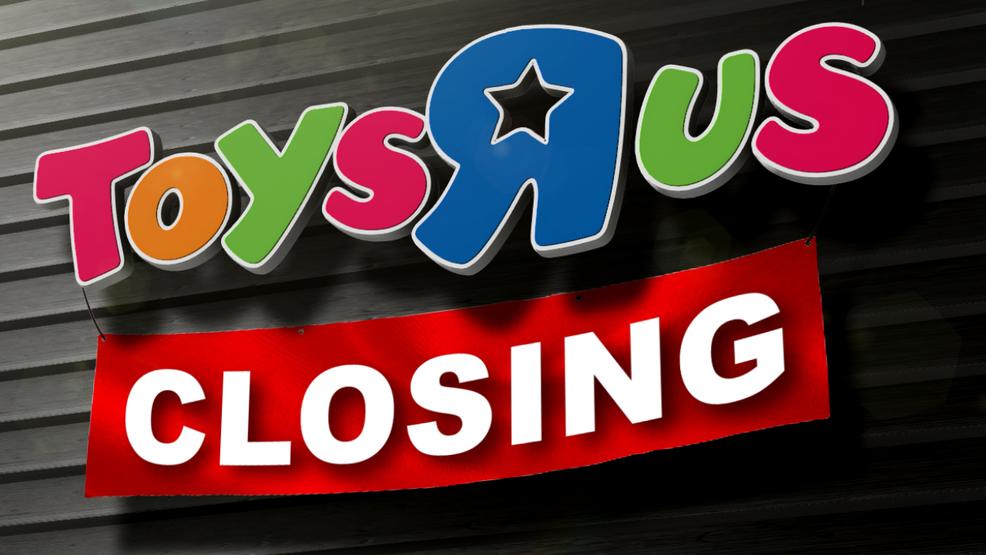 Toys R Us To Close Its Doors Wjac
