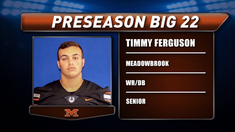 Preseason Big 22 Profile - Timmy Ferguson, Meadowbrook