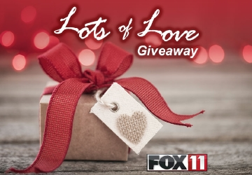 FOX 11 Lots of Love Giveaway