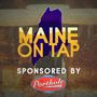 MAINE ON TAP: The Beer Boom