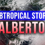 Subtropical Storm Alberto landfall imminent