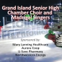 Grand Island Senior High Chamber Choir & Madrigal Singers