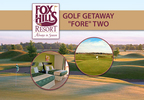 Fox Hills Resort Golf Getaway Fore Two