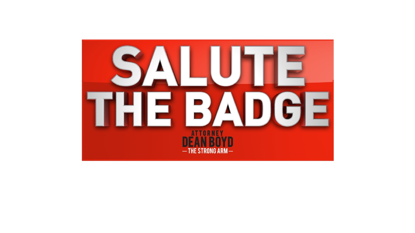 "ABC 7 is proud to recognize local law enforcement and first responders. Join us every week as we ""Salute the Badge"" brought to you by Attorney Dean Boyd."