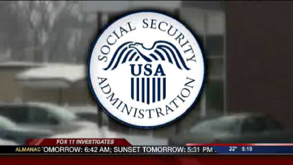 Follow up to FOX 11 Investigates Social Security fraud