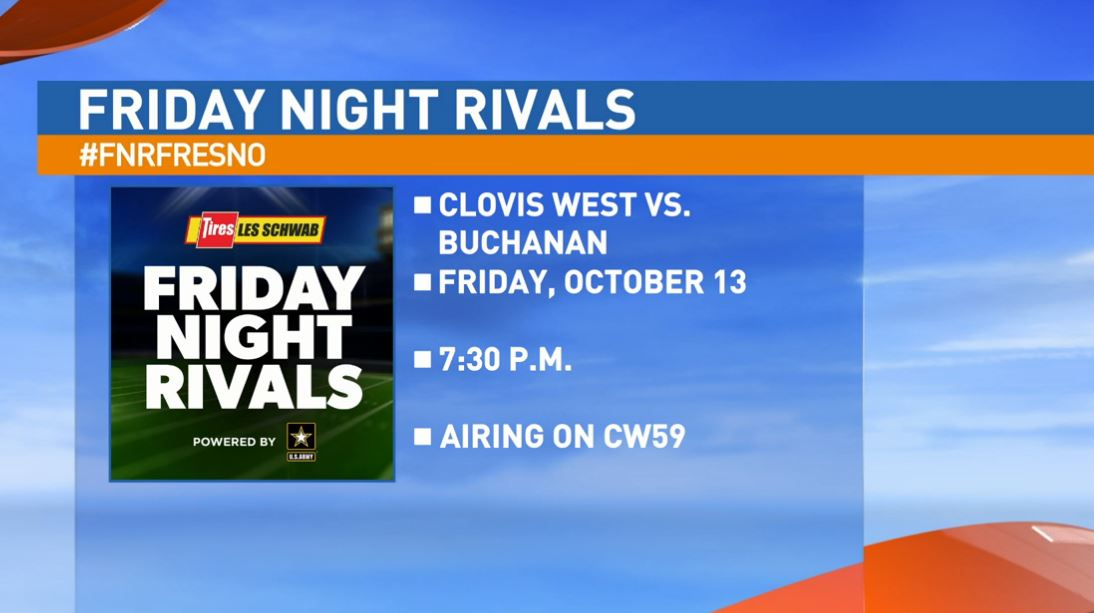 The 5-1 Clovis West Golden Eagles take on the 5-1 Buchanan Bears at 7:30 p.m. on the CW59.