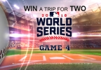 Win a Trip for Two to Game 4 of the World Series