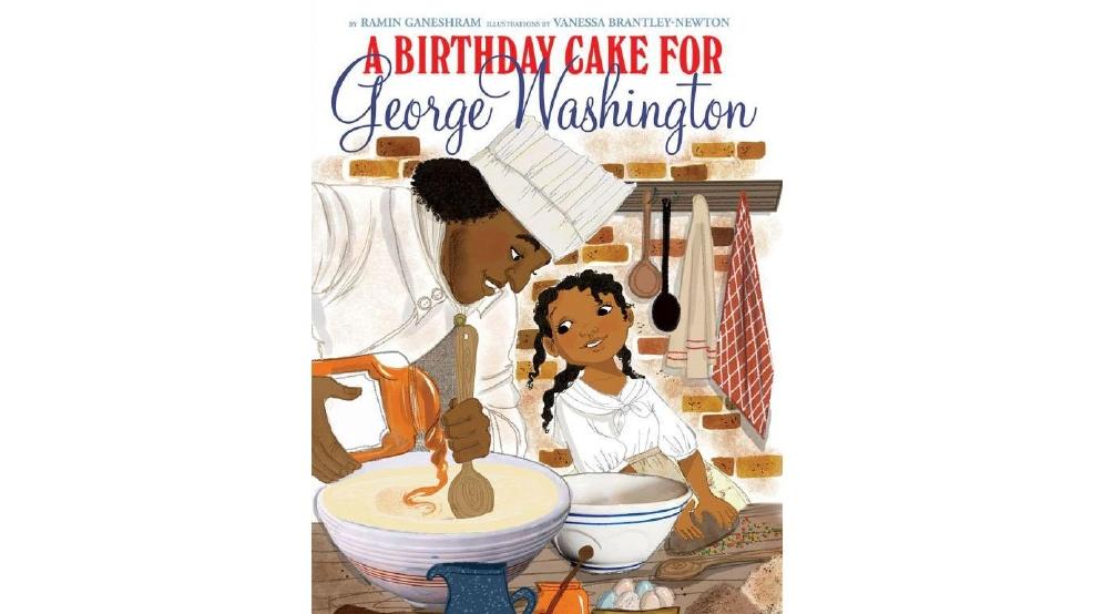 Birthday Cake For George Washington Scholastic