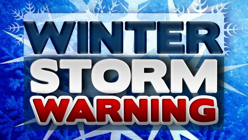 Weather Warn Day Winter Storm Warning In Effect Until Tuesday